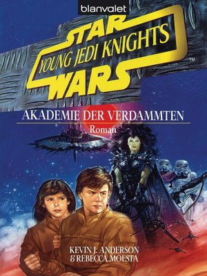 cover image of Star Wars. Young Jedi Knights 2. Akademie der Verdammten