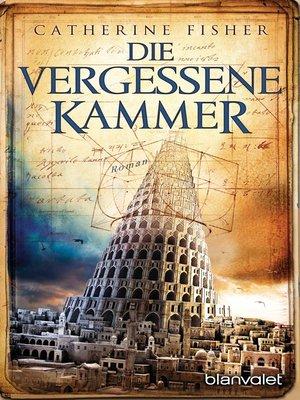 cover image of Die vergessene Kammer