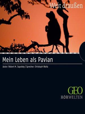 cover image of Mein Leben als Pavian