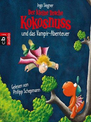 cover image of Der kleine Drache Kokosnuss und das Vampir-Abenteuer