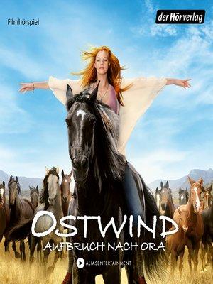 cover image of Ostwind--Aufbruch nach Ora