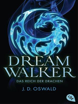 cover image of Dreamwalker--Das Reich der Drachen