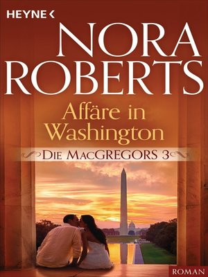 cover image of Die MacGregors 3. Affäre in Washington
