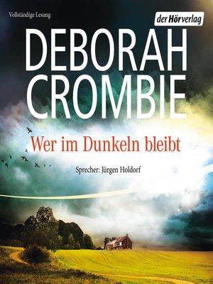 cover image of Wer im Dunkeln bleibt