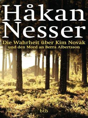 cover image of Die Wahrheit über Kim Novak und den Mord an Berra Albertsson
