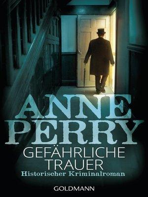 cover image of Gefährliche Trauer