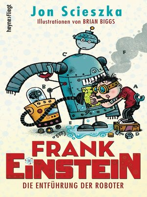 cover image of Frank Einstein--Die Entführung der Roboter