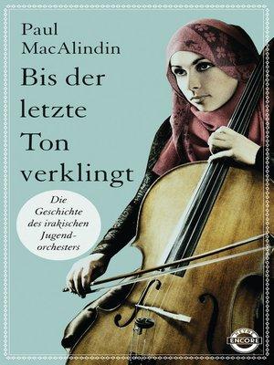 cover image of Bis der letzte Ton verklingt