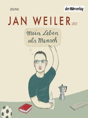 cover image of Mein Leben als Mensch