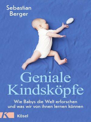 cover image of Geniale Kindsköpfe