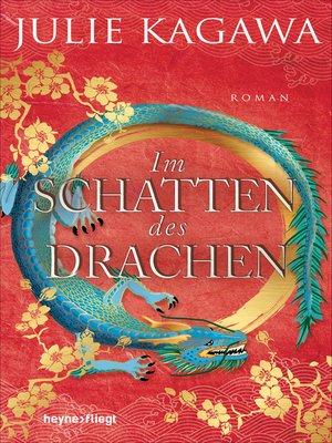 cover image of Im Schatten des Drachen