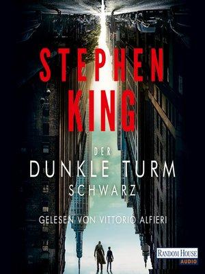 cover image of Der dunkle Turm – Schwarz (1)