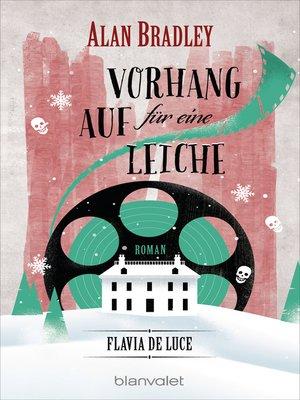 cover image of Flavia de Luce 4--Vorhang auf für eine Leiche