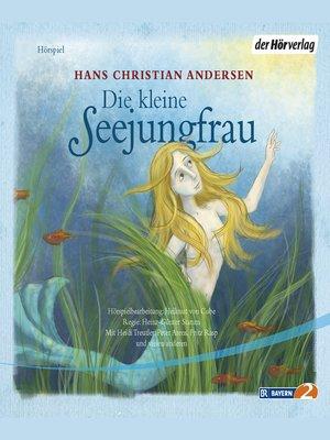 cover image of Die kleine Seejungfrau
