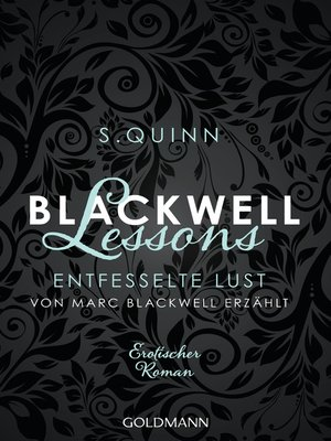 cover image of Blackwell Lessons--Entfesselte Lust. Von Marc Blackwell erzählt