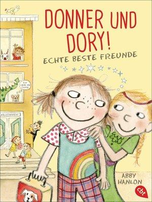 cover image of Donner und Dory! Echte beste Freunde