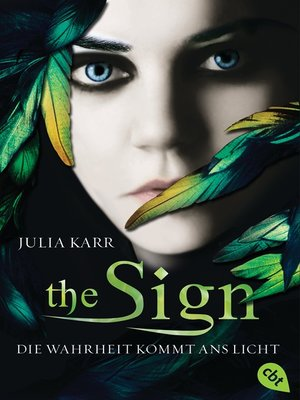 cover image of The Sign--Die Wahrheit kommt ans Licht