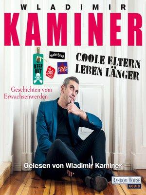 cover image of Coole Eltern leben länger