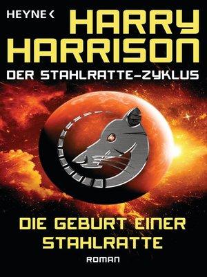 cover image of Die Geburt einer Stahlratte