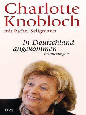 cover image of In Deutschland angekommen