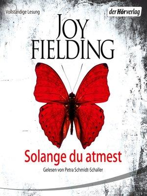 cover image of Solange du atmest