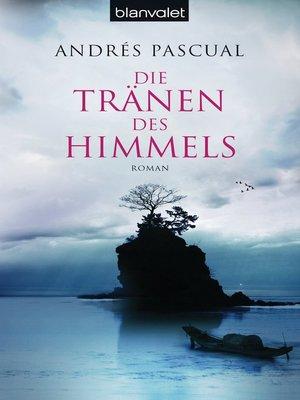 cover image of Die Tränen des Himmels