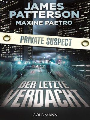 cover image of Der letzte Verdacht. Private Suspect