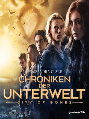 cover image of Chroniken der Unterwelt--City of Bones (Filmhörspiel)