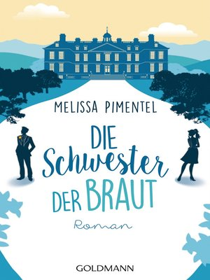 cover image of Die Schwester der Braut