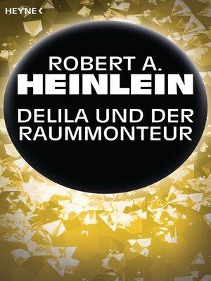 cover image of Delila und der Raummonteur