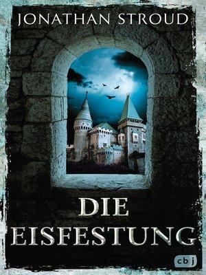 cover image of Die Eisfestung