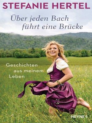cover image of Über jeden Bach führt eine Brücke