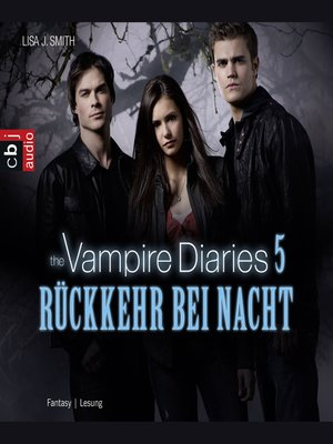 cover image of The Vampire Diaries--Rückkehr bei Nacht