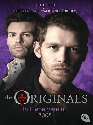 cover image of THE ORIGINALS--In Liebe vereint