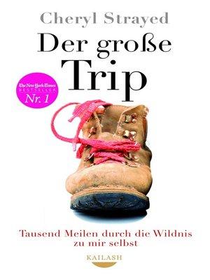 cover image of Der große Trip