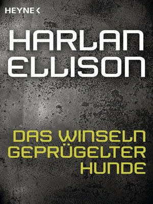 cover image of Das Winseln geprügelter Hunde