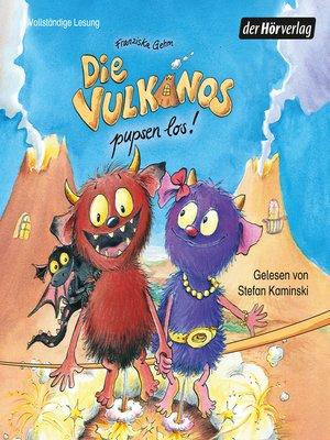 cover image of Die Vulkanos pupsen los!