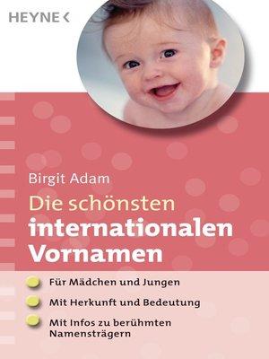 cover image of Die schönsten internationalen Vornamen