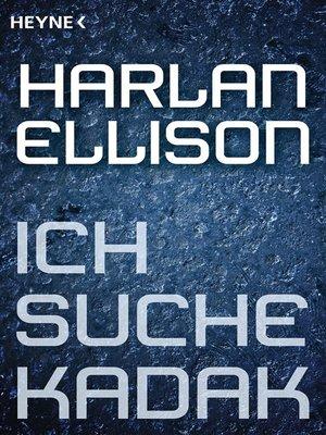 cover image of Ich suche Kadak