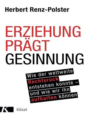 cover image of Erziehung prägt Gesinnung