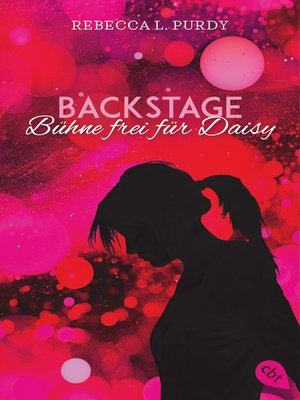 cover image of Backstage--Bühne frei für Daisy