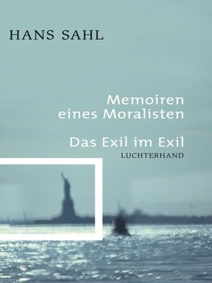 cover image of Memoiren eines Moralisten--Das Exil im Exil