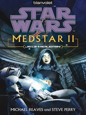 cover image of Star Wars. MedStar 2. Jedi-Heilerin