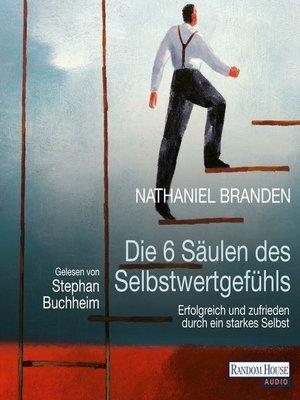cover image of Die 6 Säulen des Selbstwertgefühls