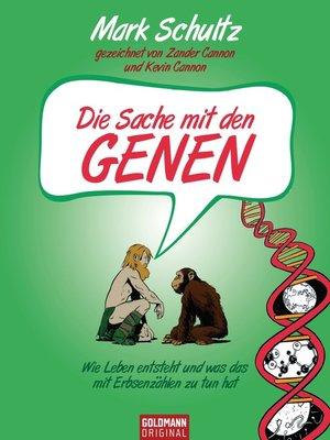 cover image of Die Sache mit den Genen