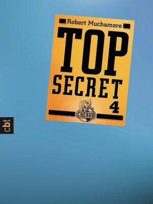 cover image of Top Secret 4--Der Auftrag