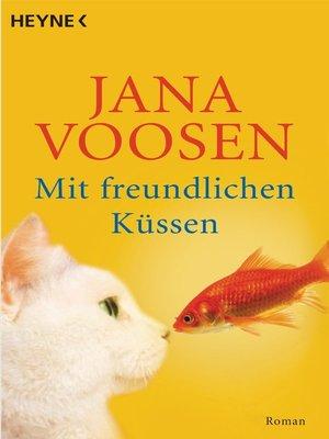 cover image of Mit freundlichen Küssen