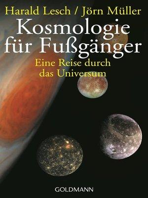 cover image of Kosmologie für Fußgänger