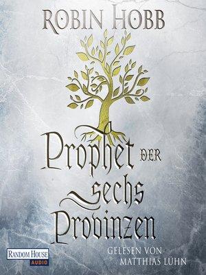 cover image of Prophet der sechs Provinzen