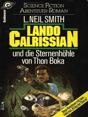 cover image of Star Wars. Lando Calrissian. Lando Calrissian und die Sternenhöhle von Thon Boka